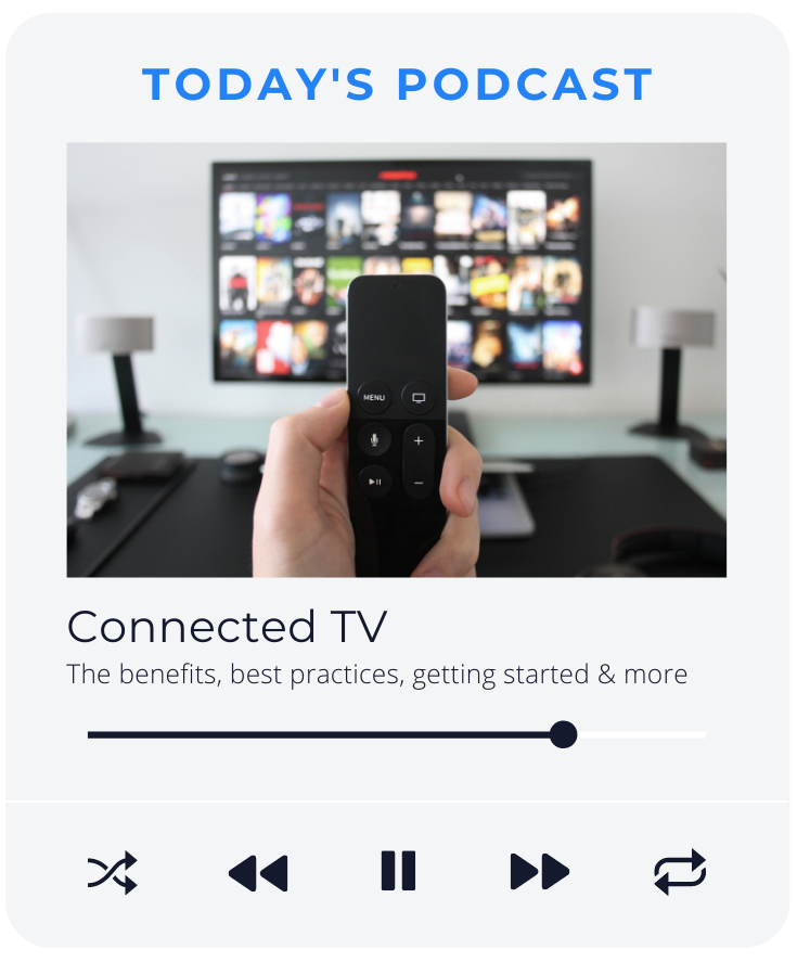 CONNECTED TV PODCAST